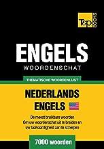 Thematische woordenschat Nederlands-Amerikaans-Engels - 7000 woorden (Dutch Edition)