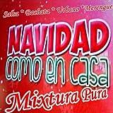 Navidad Como en Casa (Salsa-Bachata-Urbano-Merengue)