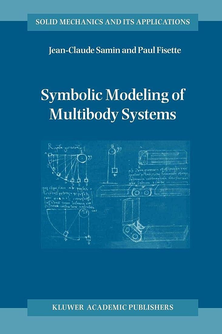 憎しみコロニー友だちSymbolic Modeling of Multibody Systems (Solid Mechanics and Its Applications)