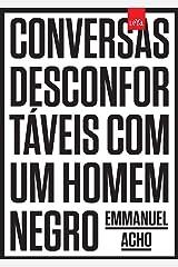 Conversas desconfortaveis com um homem negro (Em Portugues do Brasil) Paperback