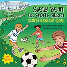 Shelly Bean the Sports Queen Scores a Soccer Goal