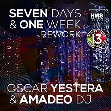 Seven Days & One Week (Rework)