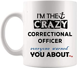 Funny Crazy Correctional Officer Mug Coffee Cup Officers Mugs - Police Corrections Prison COP Polices Officer Birthday Gift Men Women