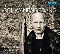 Franz Schubert: Schwanengesang