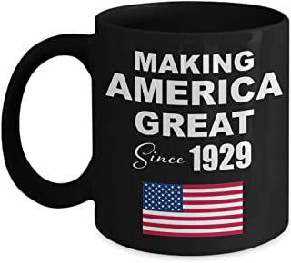 Making America Great Since 1929 Black Coffee Mug - 90th Birthday Gift for 90 Year Old Men Dad Male Him Grandpa Adult Uncle Husband Papa Boss