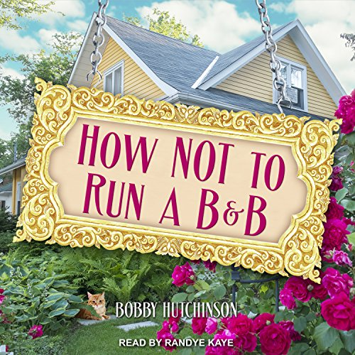 How Not to Run a B&B audiobook cover art