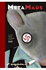 MetaMaus: A Look Inside a Modern Classic, Maus (Pantheon Graphic Library) Hardcover
