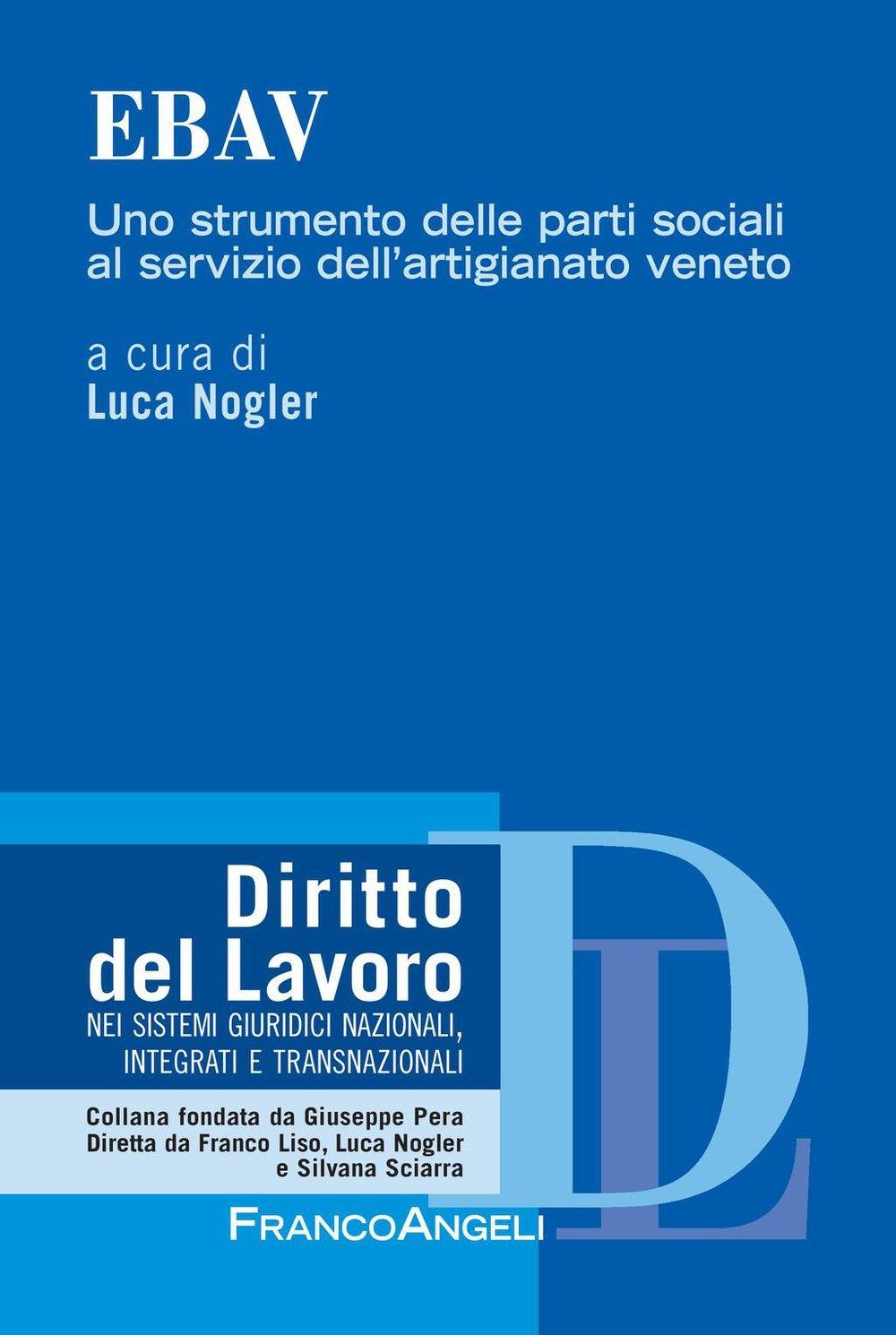 Ebav. Uno strumento delle parti sociali al servizio dell'artigianato veneto (Italian Edition)