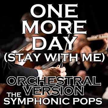 One More Day (Stay with Me) [Orchestral Version]
