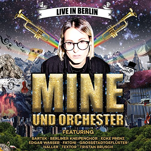 Mine und Orchester (Live in Berlin)