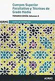 Temario común. Volumen II Cuerpos Superior Facultativo y Técnicos de Grado Medio de la Junta de...