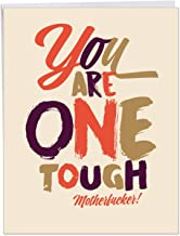 One Tough MotherF-ker - Humorous Get Well Soon Greeting Card with Envelope (Big 8.5 x 11 Inch) - Funny Thinking of You Notecard - Colorful Feel Better Stationery Gift J6411GWG