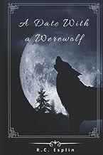 A Date With A Werewolf (Secret Wolf)