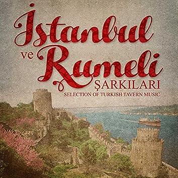 İstanbul ve Rumeli Şarkıları (Selection of Turkish Tavern Music)