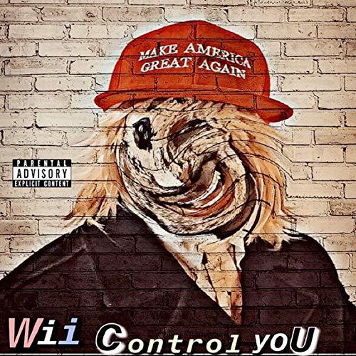 Wii Control You [Explicit]