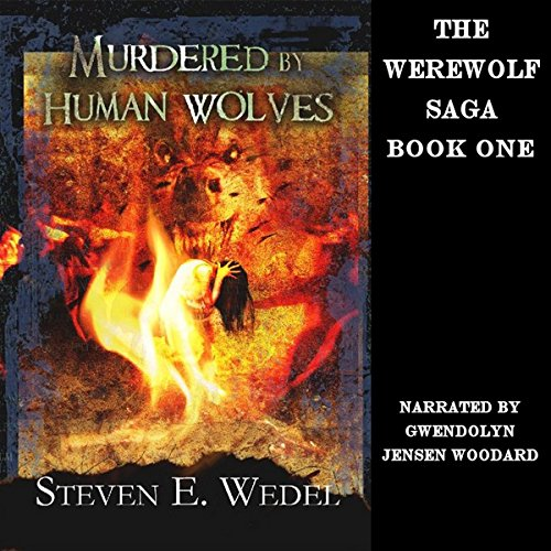 Murdered by Human Wolves audiobook cover art
