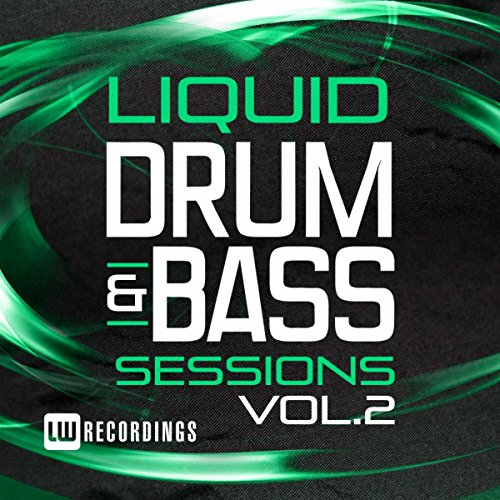 Liquid Drum & Bass Sessions, Vol. 2