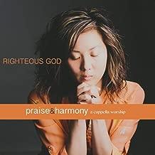 Righteous God: Praise & Harmony (A Cappella Worship)