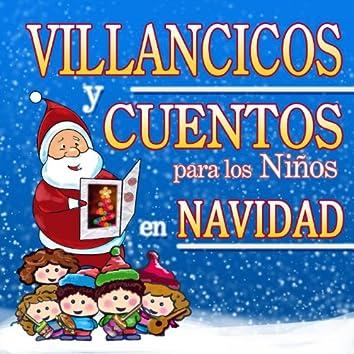 Villancicos y Cuentos para los Niños en Navidad
