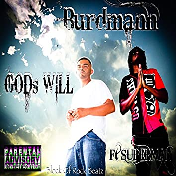 God's Will (feat. Superman)