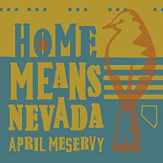 Home Means Nevada (Sierra Sunset Mix)