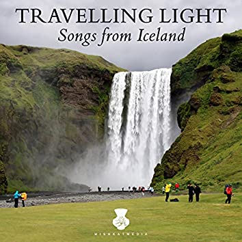 Travelling Light: Songs from Iceland