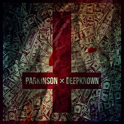 Parkinson feat. DeepKnown
