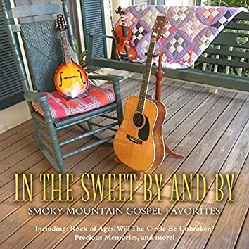 In the Sweet by and by – 36 Smoky Mountain Gospel Favorites