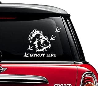 Strut Life Turkey Hunting Sportsman Car Window Vinyl Decal Sticker