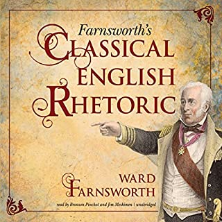 Farnsworth's Classical English Rhetoric audiobook cover art