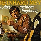 Songtexte von Reinhard Mey - Aus meinem Tagebuch
