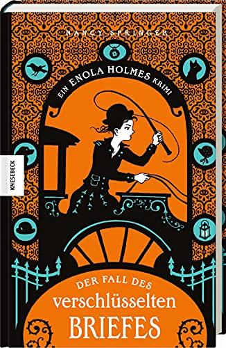 Der Fall des verschlüsselten Briefes: Ein Enola-Holmes-Krimi: Band 6
