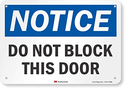 PLEASE LEAVE DOORWAY CLEAR Metal SIGN NOTICE access required keep do not block
