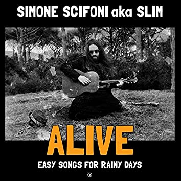 Alive (Easy Songs for Rainy Days)