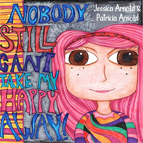 Nobody Still Can't Take My Happy Away cover art