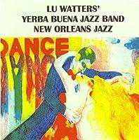Vol. 2-Lu Watters' Yerba Buena Jazz Band
