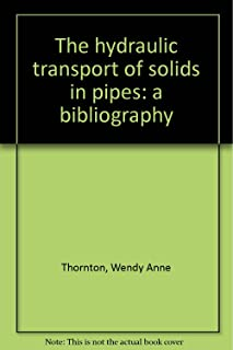 The hydraulic transport of solids in pipes: a bibliography