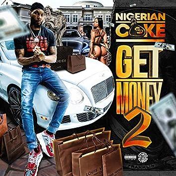 Get Money Volume 2