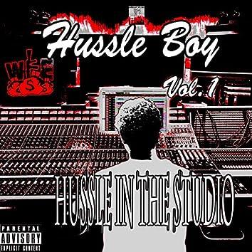 Hussle Boy, Vol.1 Hussle in the Studio
