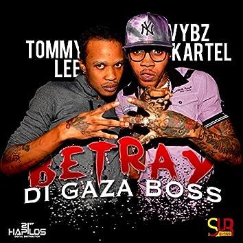 Betray Di Gaza Boss