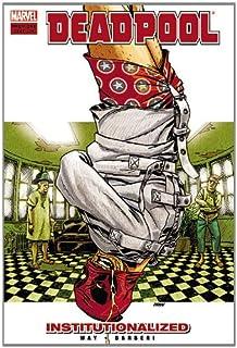 Deadpool - Vol. 9: Institutionalized