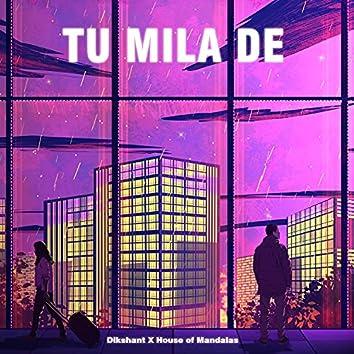 Tu Mila De