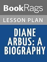 Lesson Plans Diane Arbus: A Biography