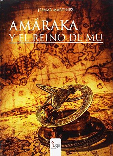 Amáraka y el Reino de Mu.