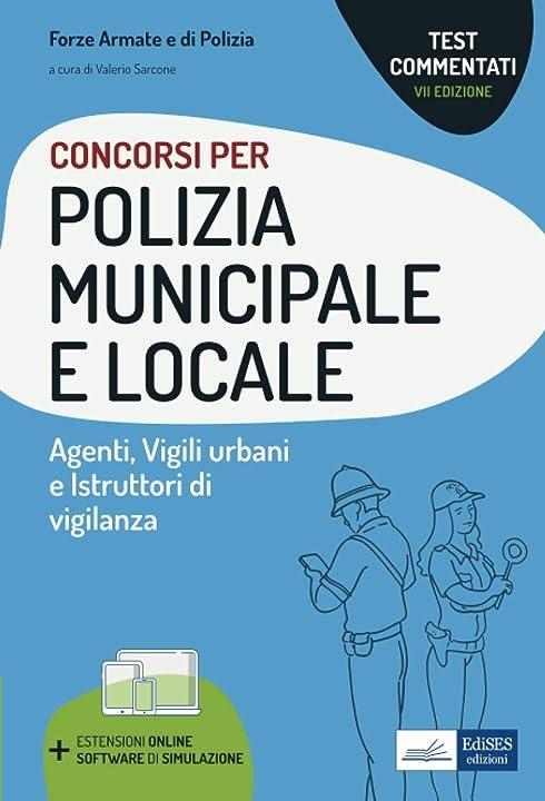 Libro test commentati concorsi polizia municipale e locale copertina flessibile nissolino 978-8836221431