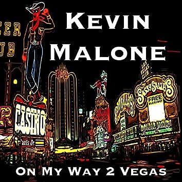 On My Way 2 Vegas