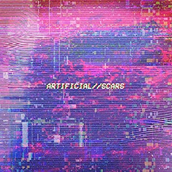 Artificial//scars (feat. Curtains & Arkaeo)