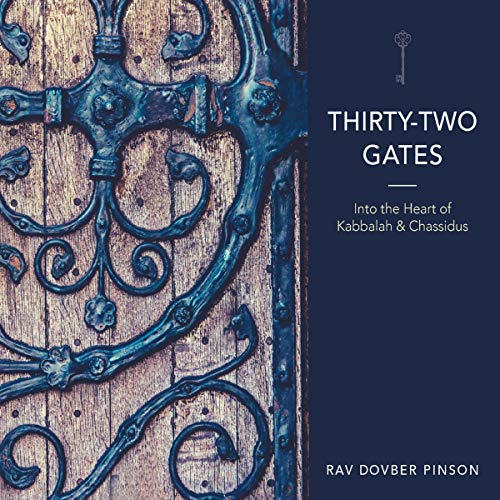 Thirty-Two Gates Audiobook By DovBer Pinson cover art
