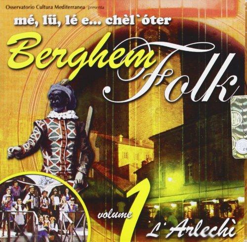 Berghem Folk Vol.1-L'arlechi'