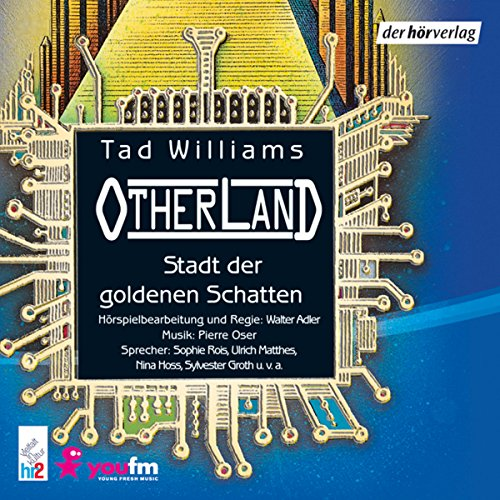 Stadt der goldenen Schatten (Otherland 1) audiobook cover art